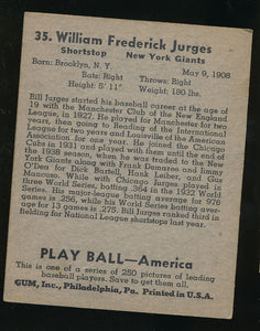1939 Play Ball  35 Bill Jurges  VG-EX 4011