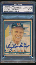 Load image into Gallery viewer, Scan of 1941 Play Ball 56  Johnny Vander Meer PSA/DNA Authentic