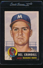Load image into Gallery viewer, Scan of 1953 Topps 197 Del Crandall VG