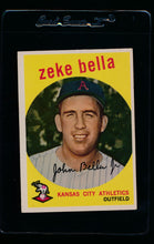 Load image into Gallery viewer, Scan of 1959 Topps 254 Zeke Bella EX