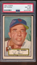 Load image into Gallery viewer, Scan of 1952 Topps 337 Jim Hearn PSA 8 (OC) NM-MT