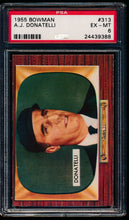 Load image into Gallery viewer, Scan of 1955 Bowman 313 A.J. Donatelli PSA 6 EX-MT