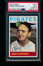 Load image into Gallery viewer, Scan of 1964 Topps 141 Danny Murtaugh PSA/DNA 5 EX Auto 8