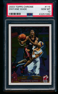 Scan of 2003 Topps Chrome 115 Dwyane Wade PSA 10 GEM MINT