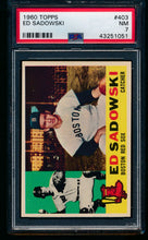 Load image into Gallery viewer, Scan of 1960 Topps 403 Ed Sadowski PSA 7 NM