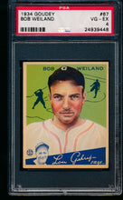 Load image into Gallery viewer, Scan of 1934 Goudey 67 Bob Weiland PSA 4 VG-EX