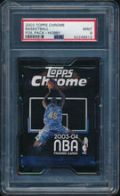 Load image into Gallery viewer, Scan of 2003-04 Topps  Basketball Foil Pack - Hobby PSA 9 MINT