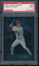 Load image into Gallery viewer, Scan of 2001 Topps Chrome 596 ALBERT PUJOLS PSA 9 MINT