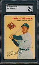 Load image into Gallery viewer, Scan of 1954 Wilson Franks  Enos Slaughter SGC 2 GOOD