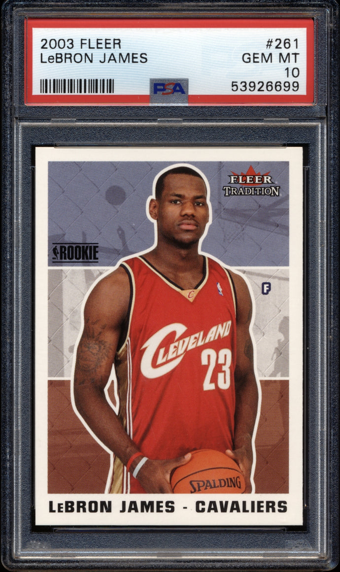 2003-04 Fleer Tradition 261 LeBron James RC PSA 10 GEM MINT 14811