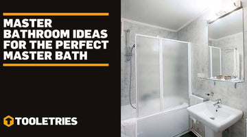 Master Bathroom Ideas For The Perfect Master Bath