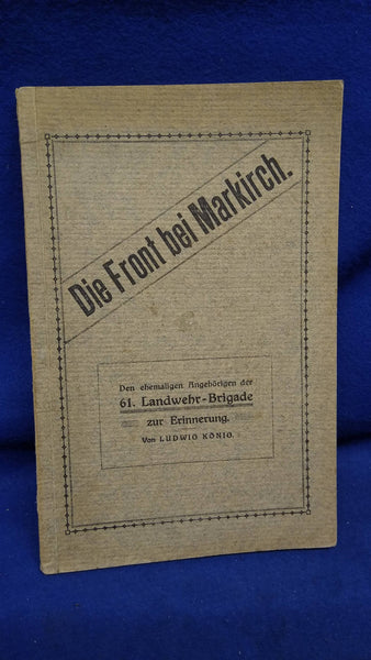 The front at Markirch. 61st Landwehr Brigade - rare item!