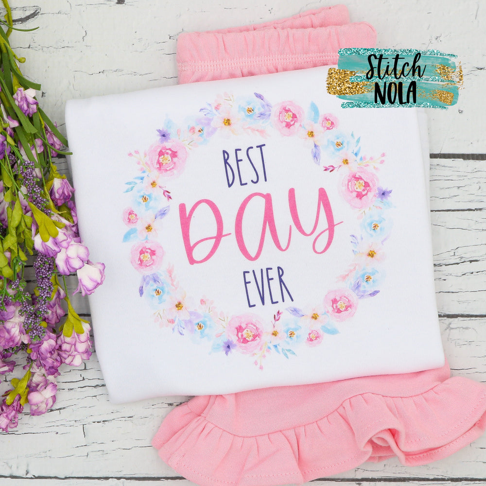 Best Day Ever Floral Wreath Printed Shirt