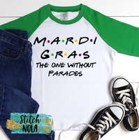 Kids Mardi Gras The One without Parades Printed Shirt