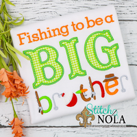 Personalized Fishing to Be a Big Brother Applique Shirt