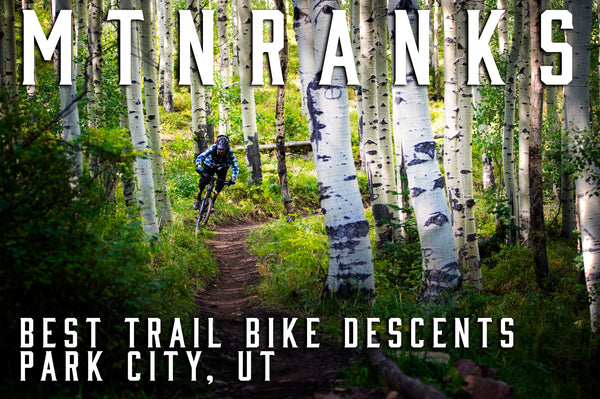 top 5 trail bike downhill trails in park city