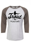 Trout Hunting 3/4 sleeve