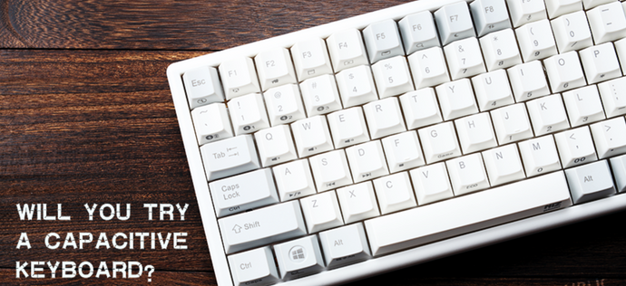 CAPACITIVE KEYBOARD VS MECHANICAL KEYBOARD