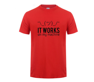 It works on my machine T-Shirt