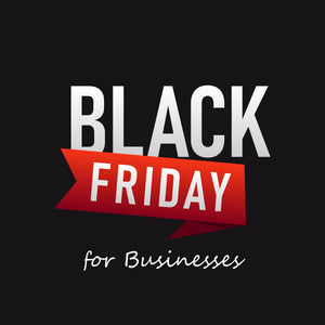 Black Friday For Businesses