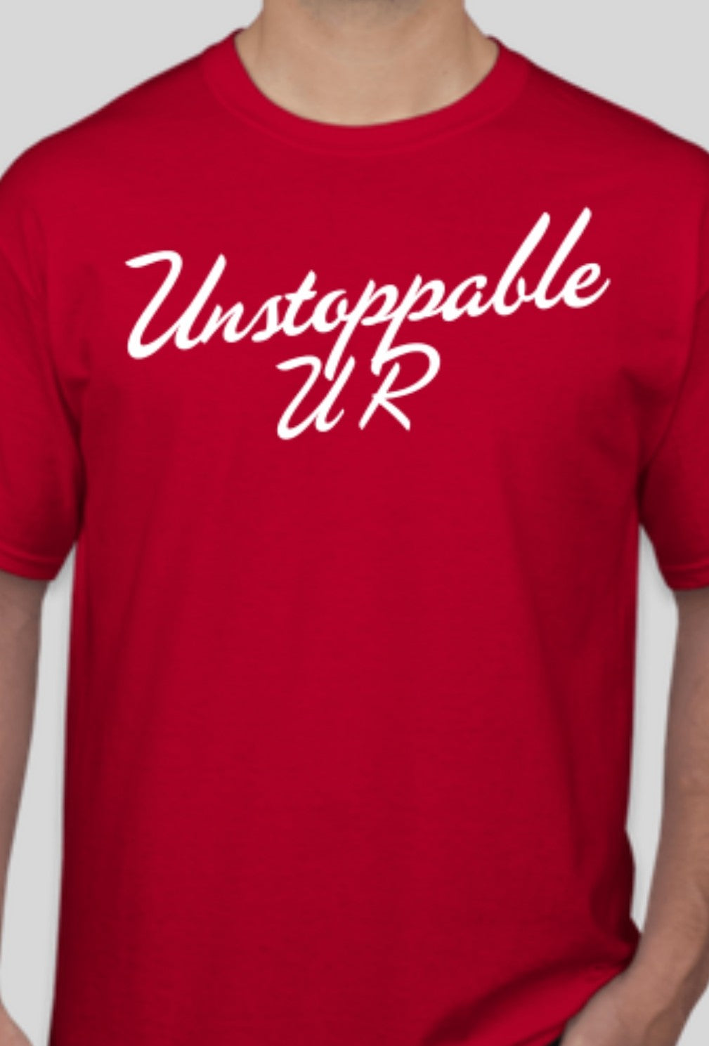 U R Unstoppable Red T-shirt