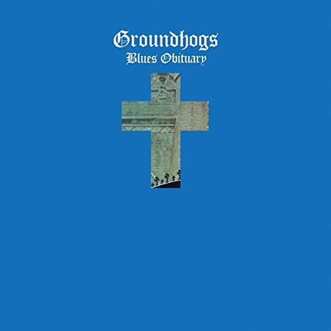 Groundhogs The Blues Obituary LP 0809236150615 Worldwide