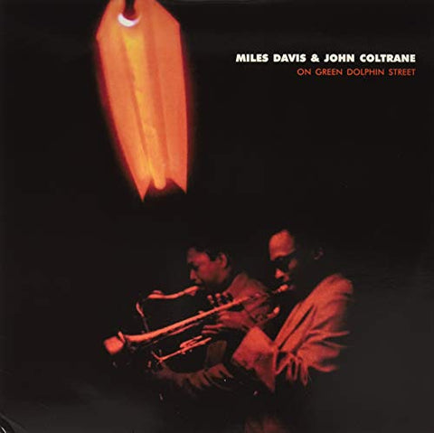Miles Davis & John Coltrane On Green Dolphin Street LP