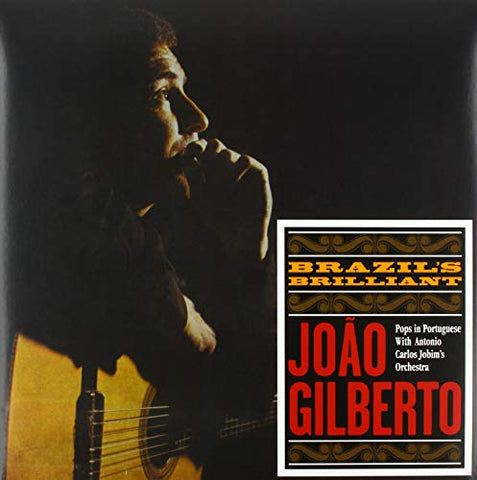 Joao Gilberto Brazil's Brilliant LP 0889397310455 Worldwide