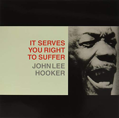 John Lee Hooker It Serves You Right To Suffer LP