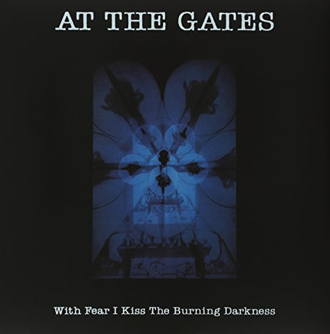At The Gates With Fear I Kiss The Burning D LP 0801056838414