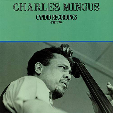 Charles Mingus Candid Recordings Part Two LP 0889397020965