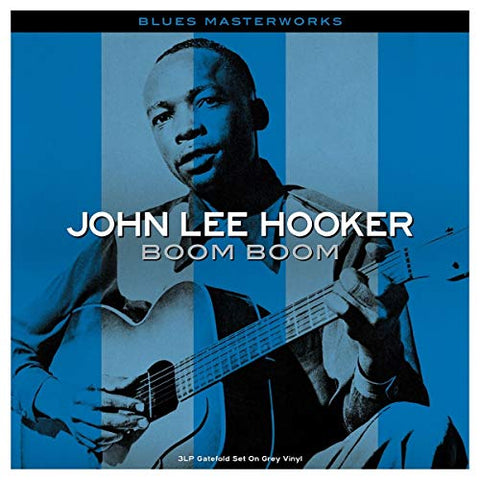 John Lee Hooker Boom Boom [3LP Gatefold Grey Vinyl] 3LP