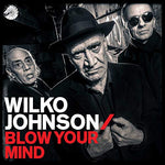 Wilko Johnson Blow Your Mind LP 0602567348139 Worldwide