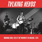 Talking Heads Warning Sign: Live At The Parkwest Chicago