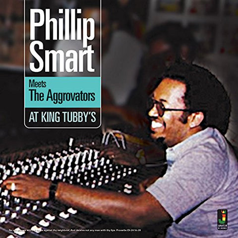 Phillip Smart Meets The Aggrovators at King Tubbys LP