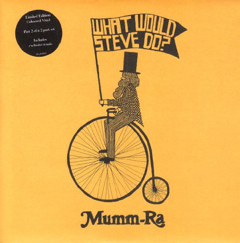 Mumm-Ra What Would Steve Do? [7 VINYL] LP 0886970599177