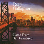 Rory Gallagher Notes From San Francisco LP 0602557977202