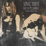Sonic Youth Riot In Melbourne: Australian Broadcast 1989 LP