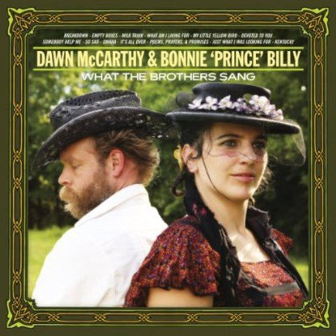 Bonnie Prince Billy & Dawn Mccarthy What The Brothers Sang