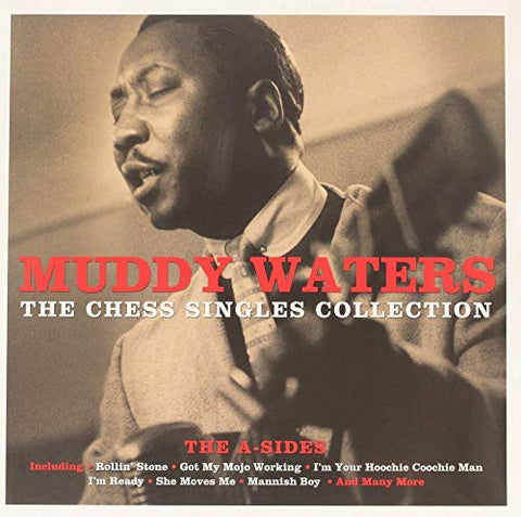 Muddy Waters The Chess Singles Collection - The A-Sides [2LP