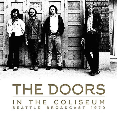 Doors In The Coliseum: Seattle Broadcast 1970 2LP