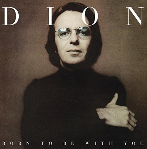 Dion Born To Be With You LP 0029667003216 Worldwide Shipping