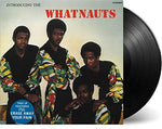Whatnauts Introducing The Whatnauts [180 gm vinyl] LP