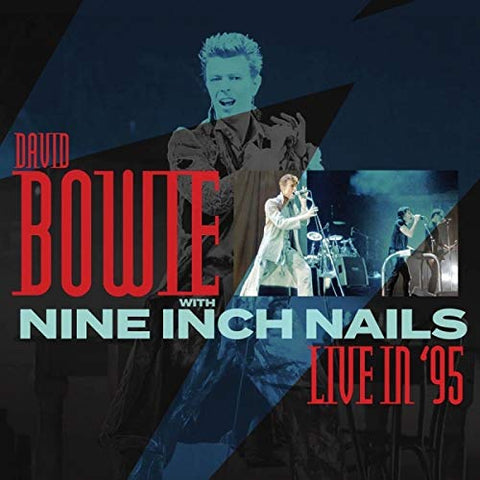 David Bowie And Nine Inch Nails Live in 95 (VINYL) LP