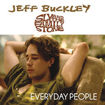 Jeff Buckley / Sly And The Family Stone Everyday People [7
