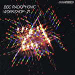 Bbc Radiophonic Workshop BBC Radiophonic Workshop 21 LP
