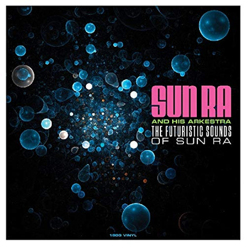 Sun Ra The Futuristic Sounds Of Sun Ra [180g Vinyl LP] LP
