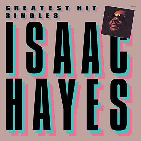 Isaac Hayes Greatest Hit Singles LP 0025218851510 Worldwide