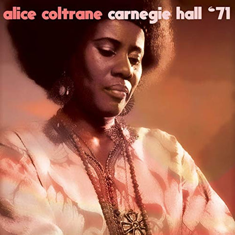 Alice Coltrane Carnegie Hall 71- Limited Vinyl LP