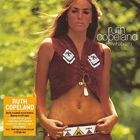 Ruth Copeland I Am What I Am LP 5014797899087 Worldwide